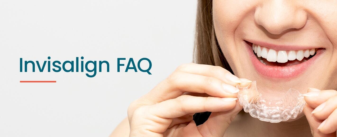 Invisalign FAQ